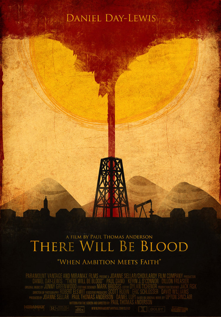 there_will_be_blood_poster_final_by_the_amazing_bob-d5ne1hb